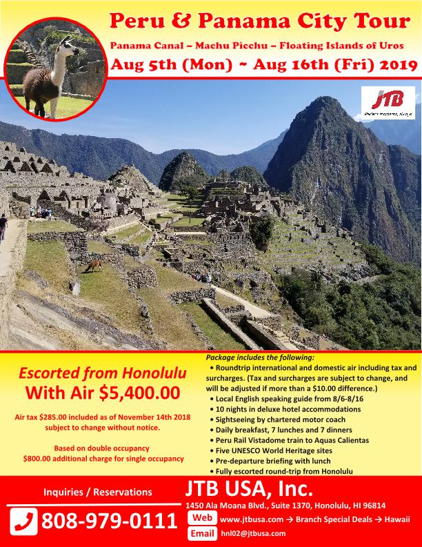 Peru and Panama City Tour<br> <i>Panama Canal – Machu Picchu</i><br> <i>Floating Islands of Uros</i><br> August 5th – August 16th 2019