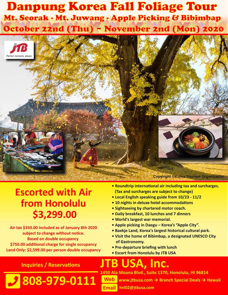 Danpung Korea Fall Foliage Tour<br><br> <i>Mt.Seorak, Mt. Juwang</i><br> <i>Apple Picking and Bibimbap</i><br> <br> October 22 (Thu) ~ November 2 (Mon), 2020