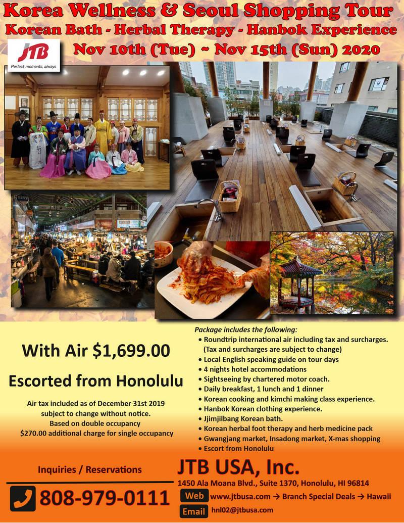 Korea Wellness & Seoul Shopping Tour<br><br> <i>Korean Bath, Herbal Therapy</i><br> <i>Hanbok Experience</i><br> <br> November 10 (Tue) ~ November 15 (Sun), 2020
