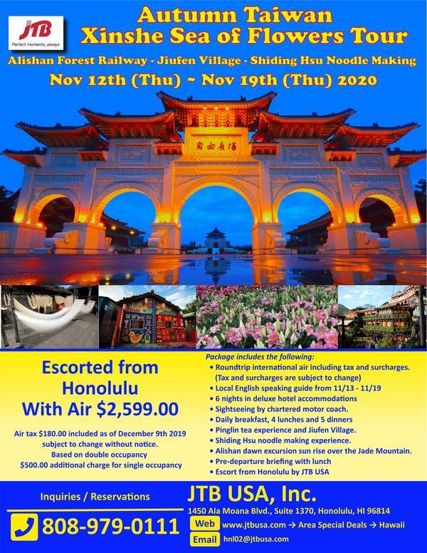 Autumn Taiwan Xinshe Sea of Flowers Tour<br><br> <i>Alishan Forest Railway – Jiufen Village</i><br> <i>Shiding Hsu Noodle Making and Pinglin tea experience</i><br> <br> November 12th (Thu) – November 19th (Thu) 2020