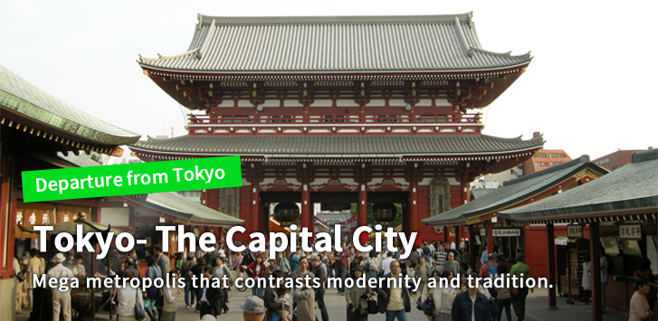 Tokyo- The Capital City Mega metropolis that contrasts modernity and tradition.
